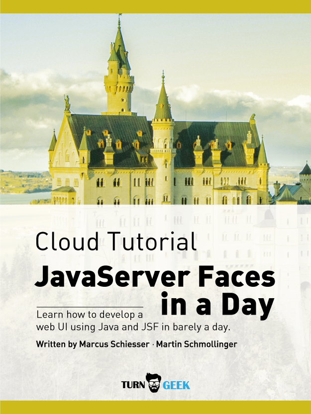 Cloud Tutorial - JavaServer Faces in a Day